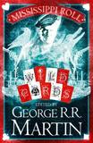 Mississippi Roll by George R.R. Martin