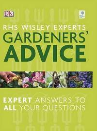 RHS Wisley Experts Gardeners' Advice by Alan R. Toogood
