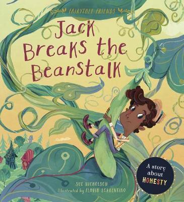 Fairytale Friends: Jack Breaks the Beanstalks by Sue Nicholson image