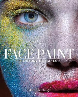 Face Paint by Lisa Eldridge