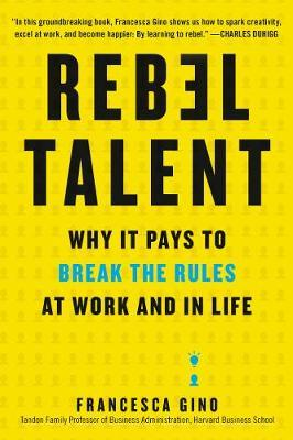 Rebel Talent by Francesca Gino image