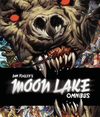 Moon Lake Omnibus by Dan Fogler image