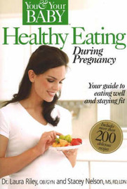 Healthy Eating During Pregnancy by Laura Riley image