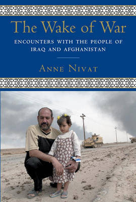 The Wake Of War by Anne Nivat image