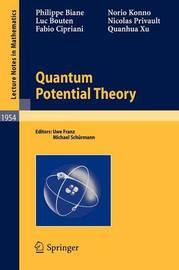Quantum Potential Theory by Philippe Biane