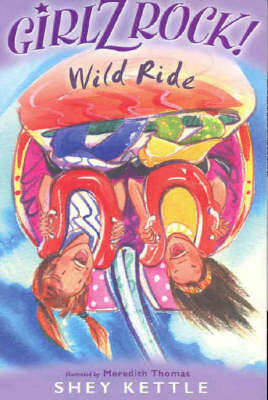 Girlz Rock 17: Wild Ride by Shey Kettle