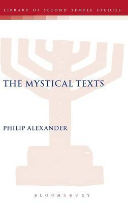 The Mystical Texts by Philip S Alexander image