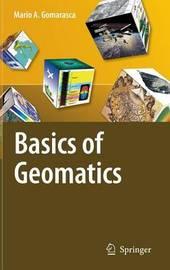 Basics of Geomatics by Mario A. Gomarasca
