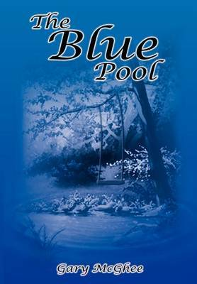 The Blue Pool by Gary McGhee