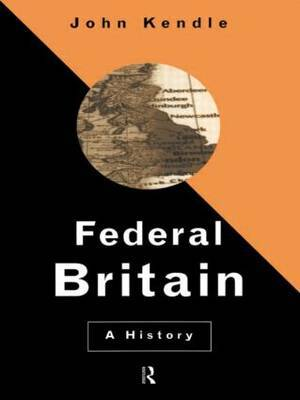 Federal Britain by John Kendle image