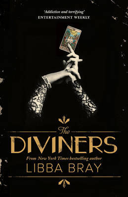 The Diviners: The Diviners 1 by Libba Bray