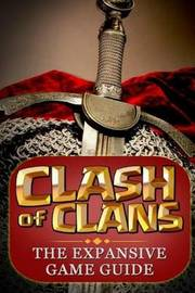 Clash of Clans: : The Expansive Game Guide, Gold Edition by Aaron Williams, (Ca image