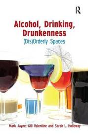 Alcohol, Drinking, Drunkenness by Mark Jayne