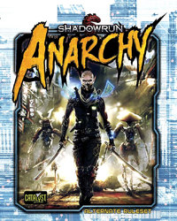 Shadowrun RPG: Anarchy Hardcover