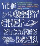 The Geeky Chef Strikes Back! by Cassandra Reeder