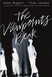 The Viewpoints Book by Anne Bogart