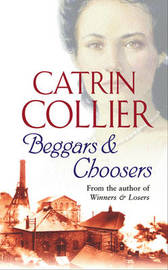 Beggars and Choosers by Catrin Collier image