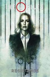 The X-Files, Vol. 4 Resistance by Joe Harris