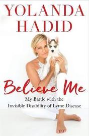 Believe Me by Yolanda Hadid