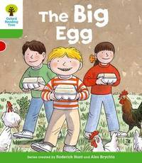 Oxford Reading Tree: Level 2: First Sentences: The Big Egg by Roderick Hunt