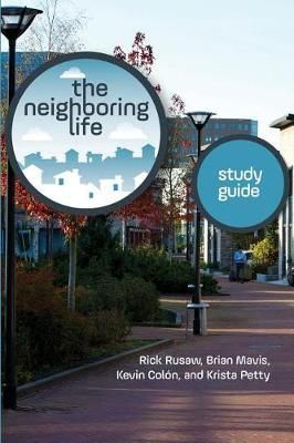 The Neighboring Life Study Guide by Rick Rusaw image