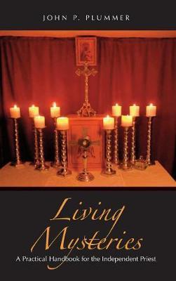 Living Mysteries by John P Plummer image