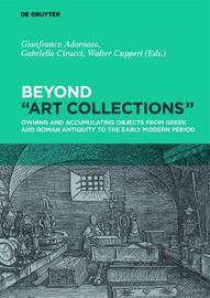 "Beyond ""Art Collections"""