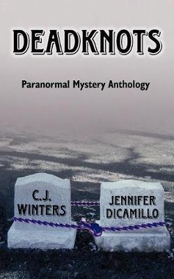Deadknots by C.J. Winters image