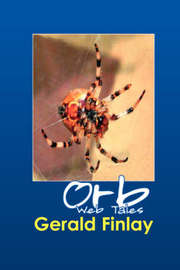 Orb Web Tales by Gerald Finlay image