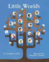 Little Worlds by Geraldine Collet