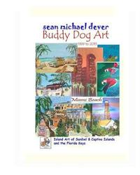 Sean Michael Dever Buddy Dog Art 1999 to 2015 by Sean Dever image