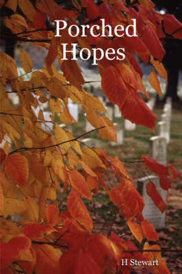 Porched Hopes by H Stewart image