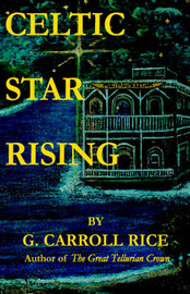 Celtic Star Rising by G. Carroll Rice image