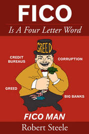 FICO Is A Four Letter Word by Robert Steele image