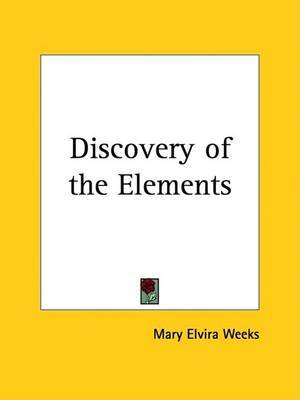 Discovery of the Elements (1933) by Mary Elvira Weeks image