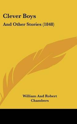 Clever Boys: And Other Stories (1848) by William And Robert Chambers image