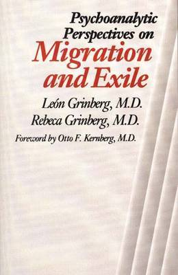Psychoanalytic Perspectives on Migration and Exile by Leon Grinberg image