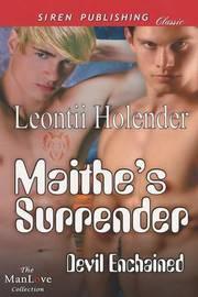 Maithe's Surrender [Devil Enchained 1] (Siren Publishing Classic Manlove) by Leontii Holender