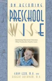 Preschool Wise by Gary Ezzo