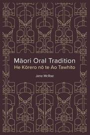 Maori Oral Tradition by Jane McRae