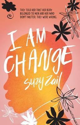 I Am Change by Suzy Zail image