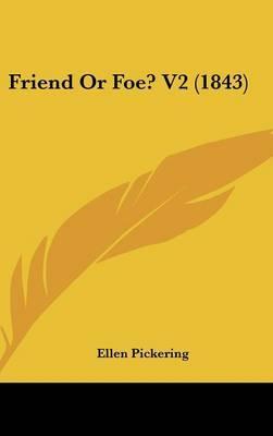 Friend or Foe? V2 (1843) by Ellen Pickering image