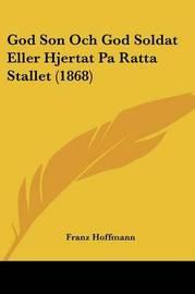 God Son Och God Soldat Eller Hjertat Pa Ratta Stallet (1868) by Franz Hoffmann image