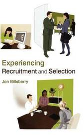 Experiencing Recruitment and Selection by Jon Billsberry image