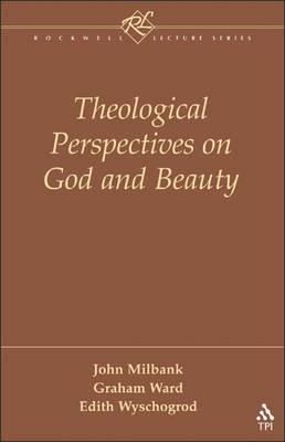 Theological Perspectives on God and Beauty by John Milbank image