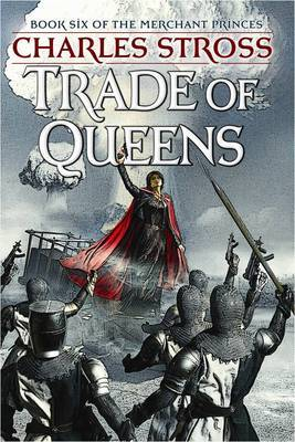 Trade of Queens by Charles Stross image