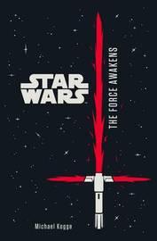 Star Wars: The Force Awakens: Junior Novel by Lucasfilm Ltd