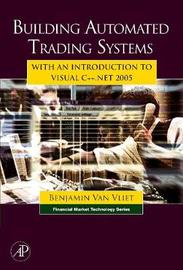 Building Automated Trading Systems by Benjamin Van Vliet