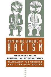 Mapping the Language of Racism by Margaret Wetherell