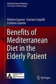 Benefits of Mediterranean Diet in the Elderly Patient by Antonio Capurso